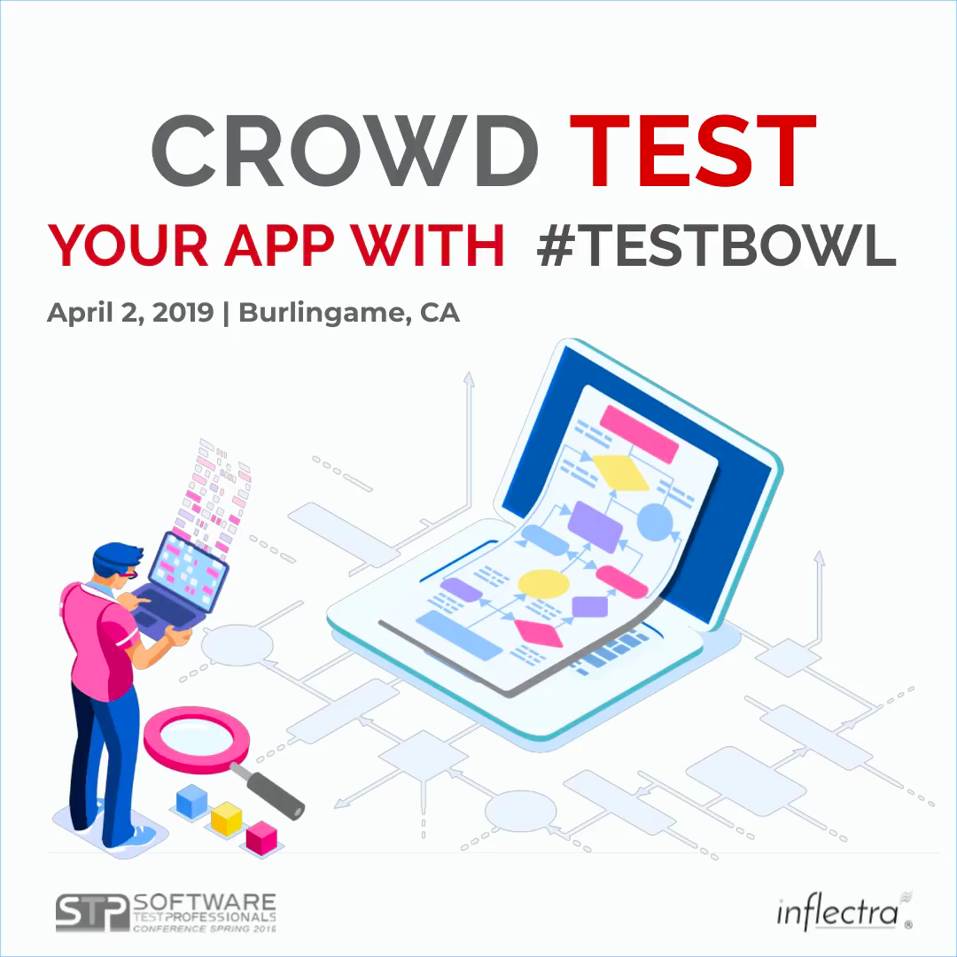 Free Crowd-Testing of Apps - #TestBowl by Inflectra   Inflectra
