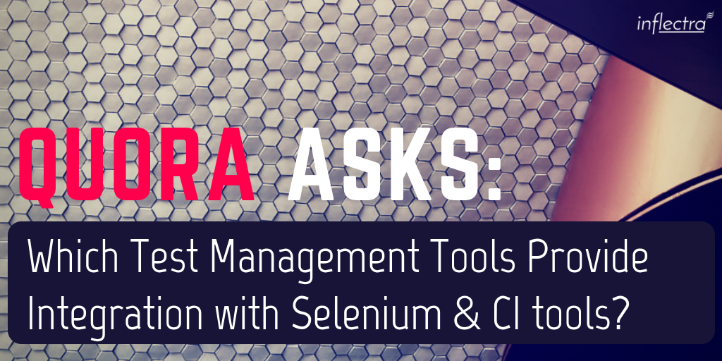 Which test management tools provide integration with